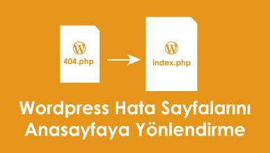 404 Hata Sayfalarını Anasayfaya Yönlendirme