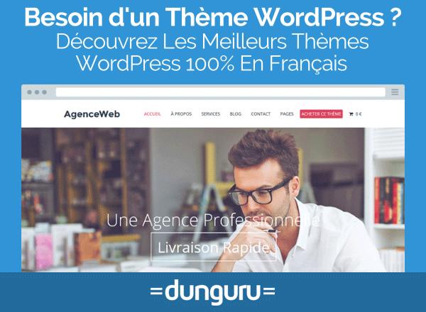dunguru-site-vente-theme-wordpress-premium-en-francais-creer-blog-site-vitrine-pas-cher-prix