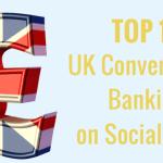 Informe Banca UK en Social Media – Barclays primero en Twitter y Facebook y Santander en Youtube