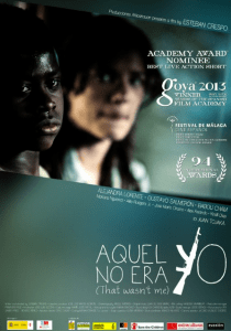 "Poster for ""Aquel No Era Yo (That Wasn't Me),"" the Hatchet's choice for best live action short film."