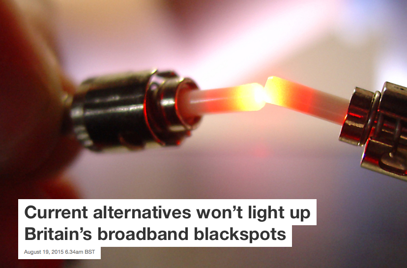 Current alternatives won't light up Britain's broadband blackspots