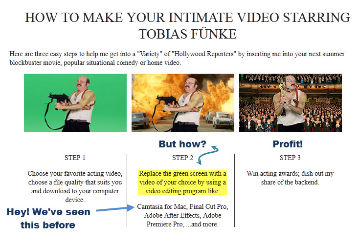 Tobias Funke Green Screen Instructions