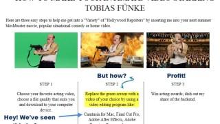 Tobias Funke Green Screen Instructions