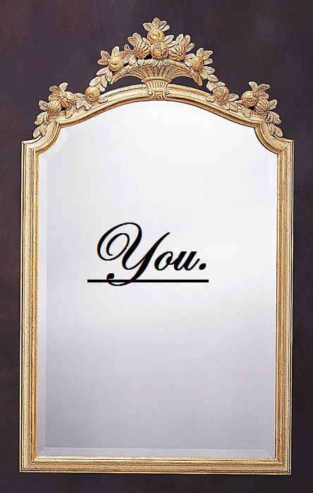 Picture of you in the mirror