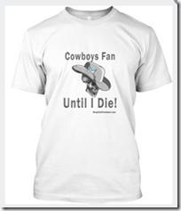 Cowboys Fan Until I Die