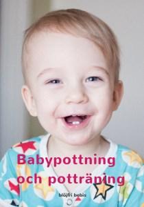 Babypottning och potträning