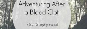 Travel after a blood clot
