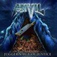 Anvil a prévu de sortir un nouvel album nommé «Juggernaut of Justice» pour le 20 Juin 2011. Cet album sortira chez le label SPV. L'album «Juggernaut of Justice» sortira sous...