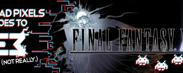 Final Fantasy XV E3