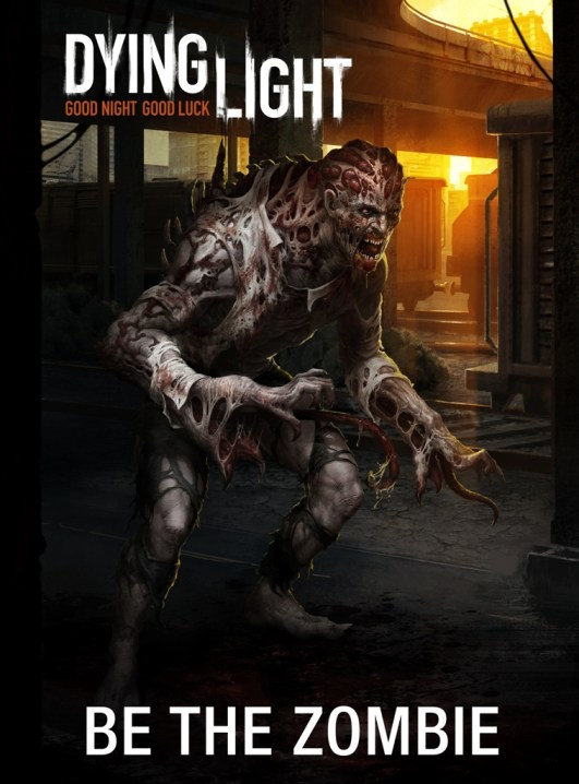 Dying Light Be the Zombie Pre-Order