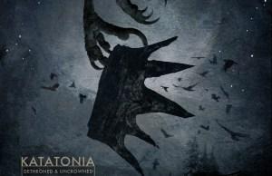katatoniadethronedanuncrownedcover