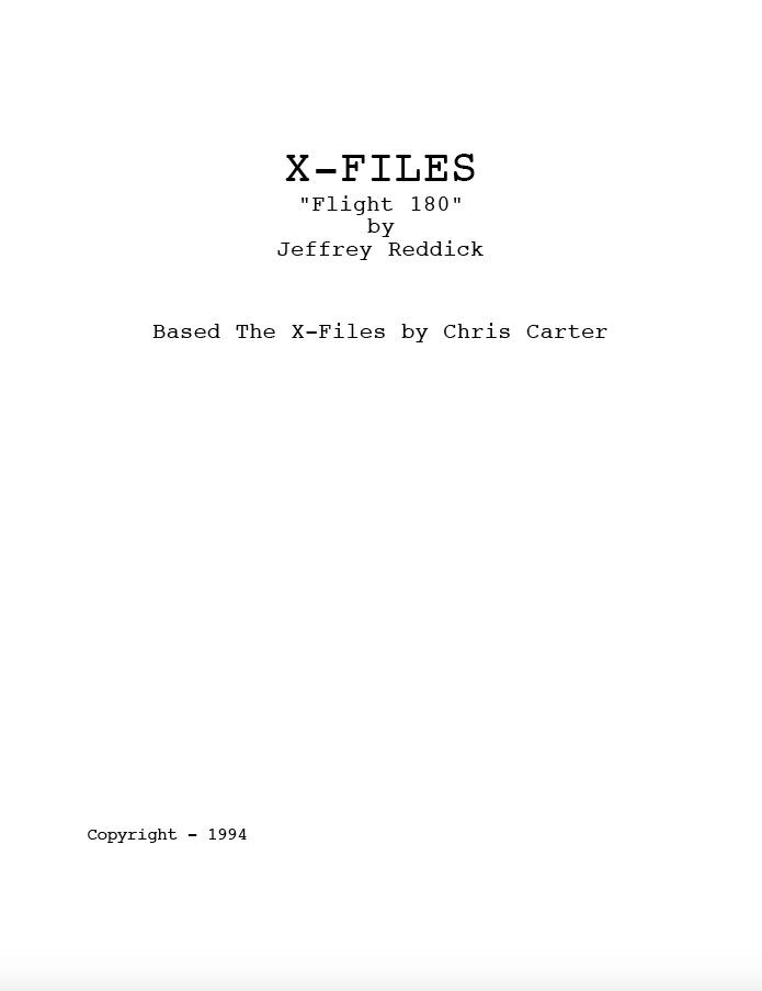 X-Files Script 'Flight 180' shared via screenwriter Jeffrey Reddick