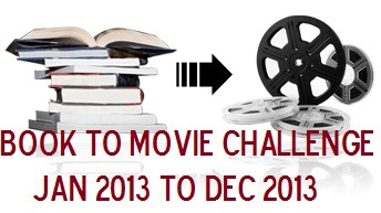 2013 Book to Movie Challenge - completed (1/2)