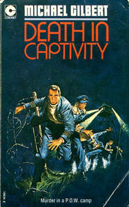 DEATH IN CAPTIVITY (1952) by Michael Gilbert (4/5)