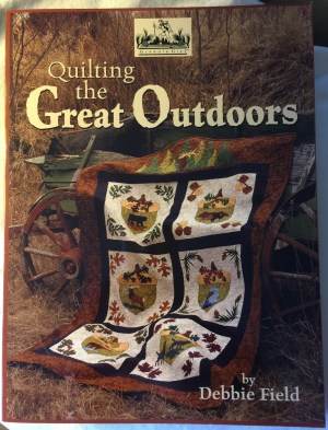 Quilting the Great Outdoors Book by Debbie Fields