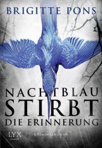 Nachtblau stirbt die Erinnerung
