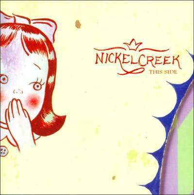 Album of the Week #16 - Nickel Creek's This Side - Bluegrass Today : Bluegrass Today