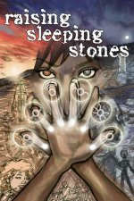 Raising Sleeping Stones cover, featuring a young woman with six glowing symbols at her fingertips.