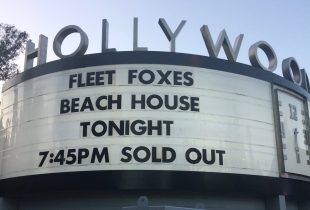 Fleet Foxes & Beach House @ Hollywood Bowl, 9/23/17