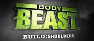 Body Beast, Body Beast for women, Body Beast Build Shoulders, Sagi Kalev