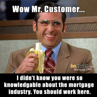 60 Custom Mortgage & Real Estate Memes | BNTouch CRM