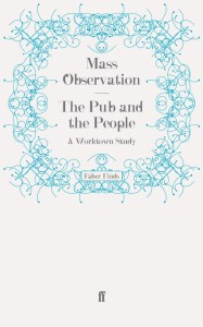 The Pub and the People: a Worktown Study by Mass Observation.