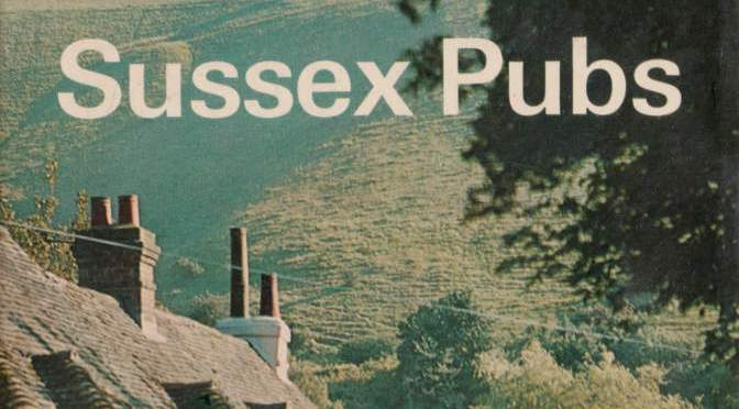 Bits We Underlined In… Sussex Pubs, 1966