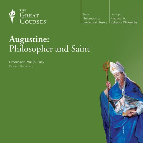 Cover art for the Great Courses' Audio version of Augustine: Philosopher and Saint