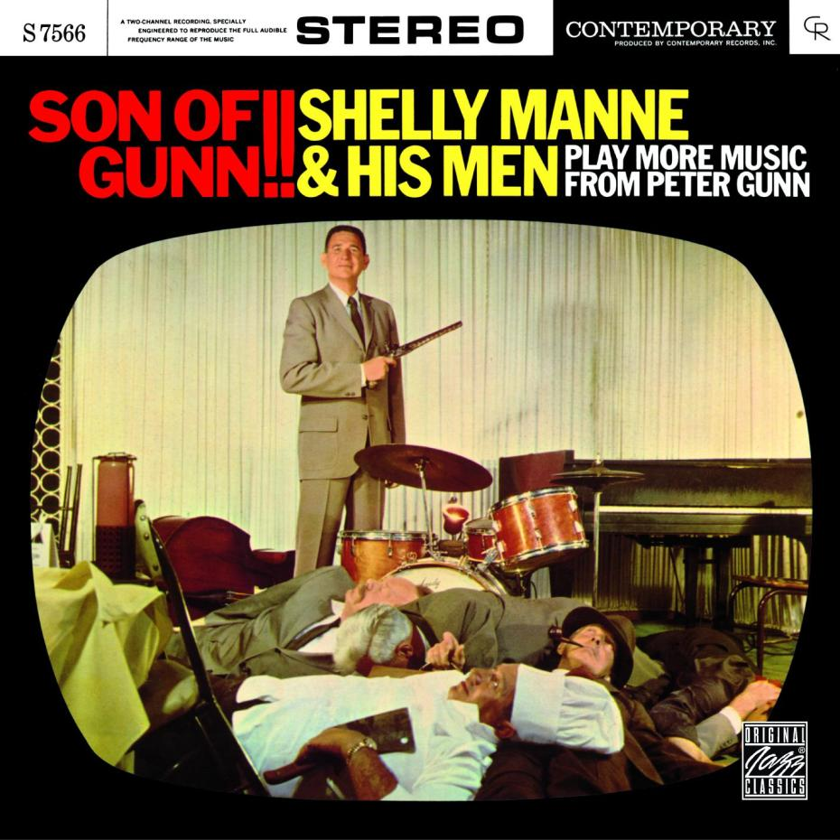 "A classic crime jazz album from 1959: ""Shelly Manne & His Men: Son of Of Gunn !! Play more music from Peter Gun."""