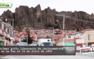 Viajeros Urbanos – La Paz, ciudad maravilla