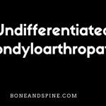 Undifferentiated Spondyloarthropathy