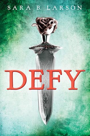 Defy by Sara B. Larson