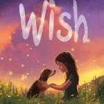 Wish by Barbara O'Connor | A Book and a Latte | bookandlatte.com