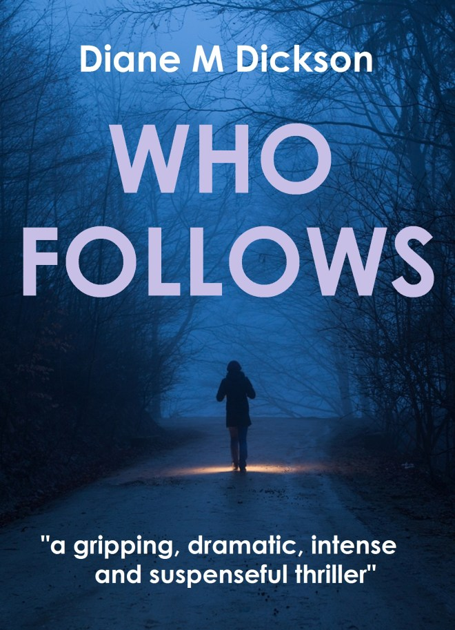 Book Cover: WHO FOLLOWS by Diane Dickson