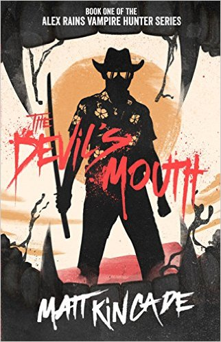 Book Cover: THE DEVIL'S MOUTH by Matt Kincade