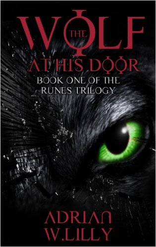 Book Cover: The Wolf at His Door by Adrian W. Lilly