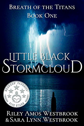 Book Cover: Breath of the Titans: Little Black Stormcloud by Riley Amos Westbrook and Sara Lynn Westbrook