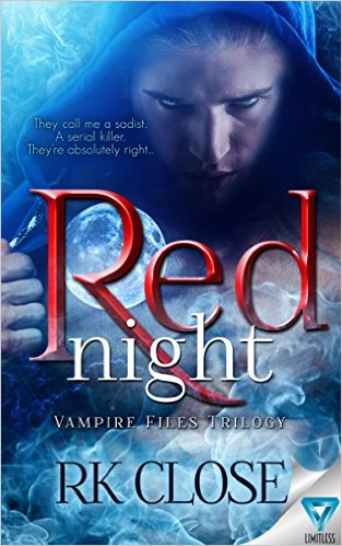 Book Cover: Red Night ~ Vampire Files Trilogy #1 by RK Close