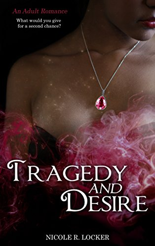 Book Cover: Tragedy and Desire by Nicole R. Locker