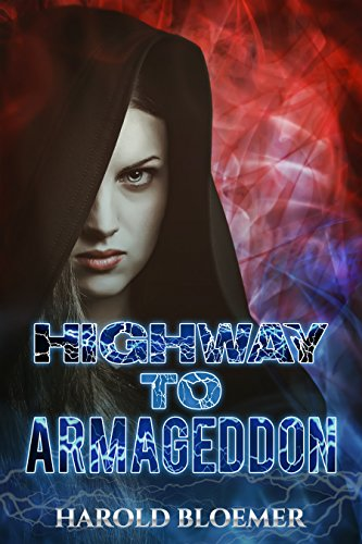 Book Cover: Highway To Armageddon by Harold Bloemer