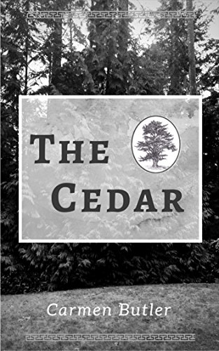 Book Cover: The Cedar by Carmen Butler