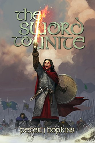 Book Cover: The Sword to Unite by Peter Hopkins