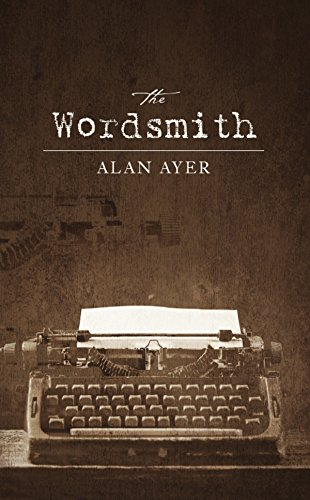 Book Cover: The Wordsmith by Alan Aye