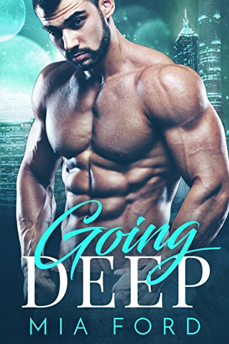 Book Cover: Going Deep by Mia Ford