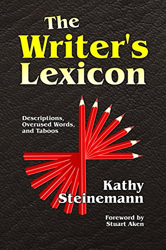 Book Cover: The Writer's Lexicon by Kathy Steinemann