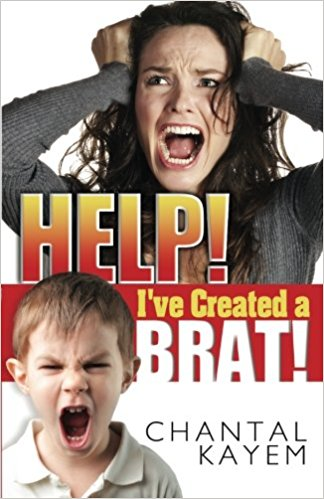 Book Cover: Help! I've Created A Brat! by Chantal Kayem