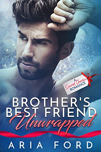 Book Cover: Brother's Best Friend Unwrapped by Aria Ford