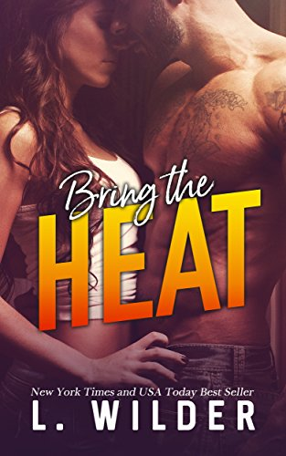 Book Cover: Bring the Heat by L. Wilder