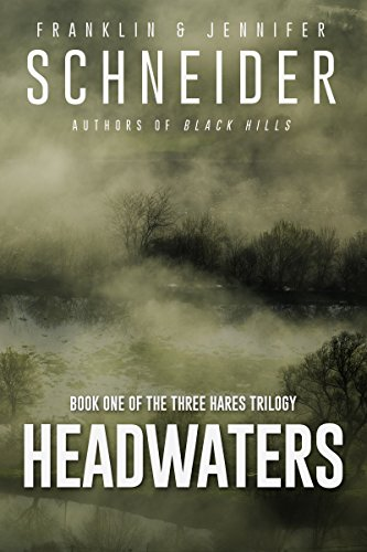 Book Cover: Headwaters by Franklin and Jennifer Schneider