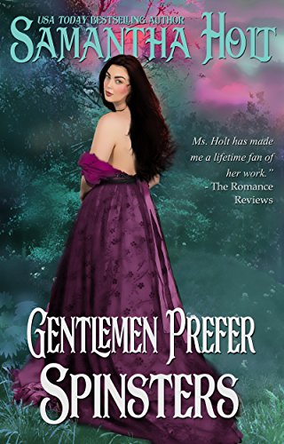 Book Cover: Gentlemen Prefer Spinsters by Samantha Holt